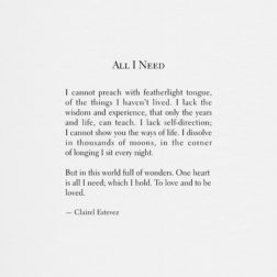 All I Need. Inspirational poetry about love, life and beautiful words, poem, poems, by poet and writer Clairel Estevez