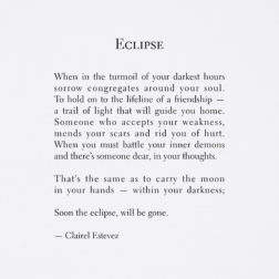Eclipse. Beautiful and inspirational words, love and friendship poem, poems, poetry by poet and writer Clairel Estevez