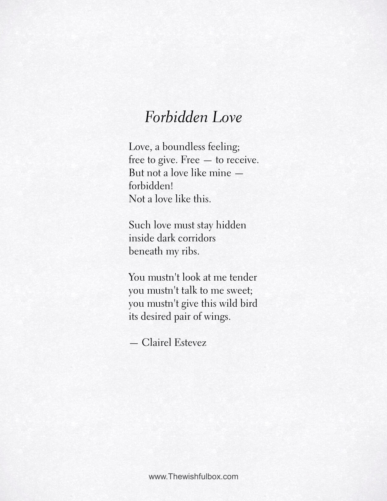 Forbidden Love Life And Love Poem Inspirational Poetry Love poems exploring the joys of romantic love, marriage, and lasting commitment. life and love poem inspirational poetry