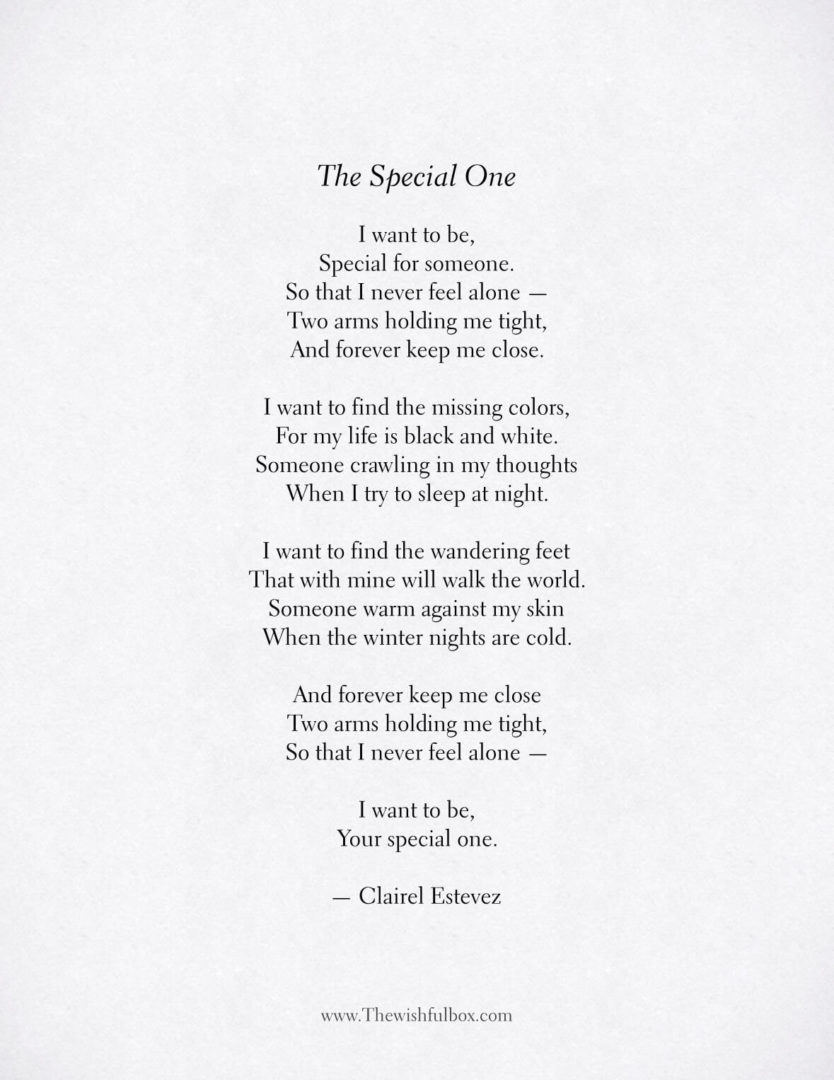 The Special One Love Poem Inspirational Poetry About Love And Life A large community and archive of romantic love poems, inspirational poems, friendship poems, love quotes and more. love poem inspirational poetry