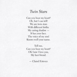 Twin Stars. Beautiful words, love and friendship poem, poems, poetry by poet and writer Clairel Estevez